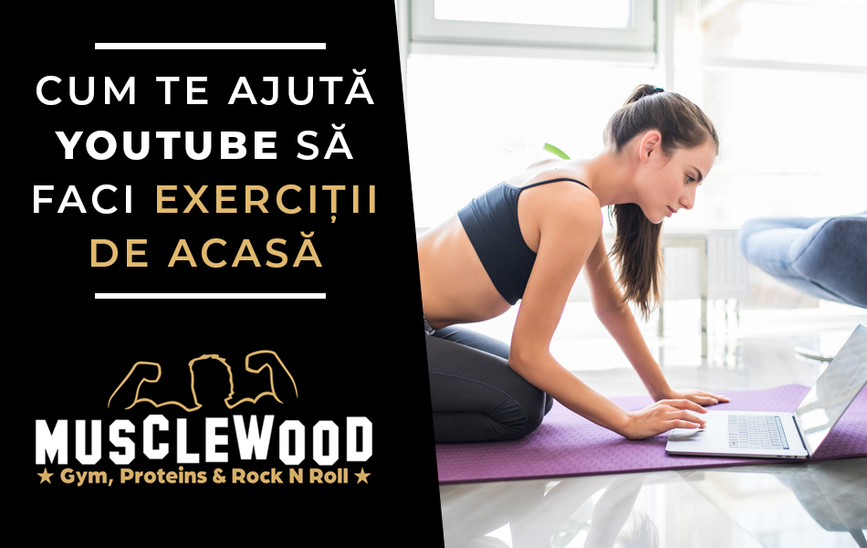 Cum te ajuta YouTube sa faci exercitii de acasa